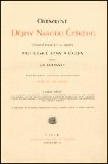 Obrazkové dějiny národu českého : Pomocí dra A. Rezka pro čes. syny a dcery naps. Jan Dolenský