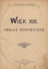Wiek XIX. Obrazy historyczne