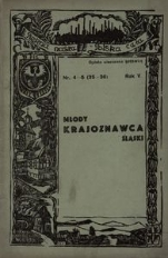 Młody Krajoznawca Śląski, 1938, R. 5, nr 4-5