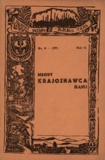 Młody Krajoznawca Śląski, 1938, R. 5, nr 6
