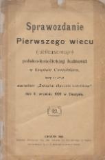 Sprawozdanie Pierwszego wiecu (jubileuszowego) polsko-katolickiej ludności w Księstwie Cieszyńskiem, który się odbył staraniem