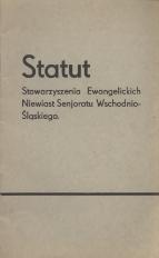 Statut Stowarzyszenia Ewangelickich Niewiast Senjoratu Wschodnio-Śląskiego