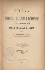 Studya nad morfologią, własnościami użytkowemi i pochodzeniem bydła rogatego Bretanii