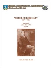 Wojciech Korfanty (1873-1939). Bibliografia za lata 1981-2009 (wybór)