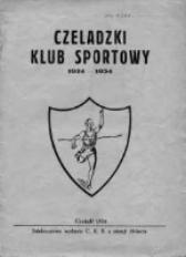Czeladzki Klub Sportowy 1924-1934 : jednodniówka wydana z okazji 10 lecia istnienia klubu