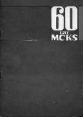 60 lat MCKS Czeladź