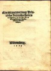 Eyn Verantwortung Heinrichs Kettenbachs des Morttgeschreys der Papisten vbir die Ewangelische vnd Apostolische Lere Martini Luthers