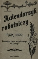 Kalendarzyk Robotniczy na rok 1899