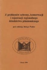 Z problemów ochrony, konserwacji i rejestracji regionalnego dziedzictwa piśmienniczego