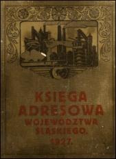 Księga adresowa Województwa Śląskiego : rok 1926/1927