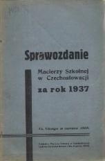 Sprawozdanie Macierzy Szkolnej w Czechosłowacji, 1937