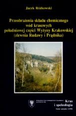 Przeobrażenia składu chemicznego wód krasowych południowej części Wyżyny Krakowskiej (zlewnia Rudawy i Prądnika)