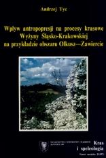 Wpływ antropopresji na procesy krasowe Wyżyny Śląsko-Krakowskiej na przykładzie obszaru Olkusz-Zawiercie