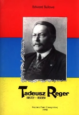 Tadeusz Reger : (1872-1938)