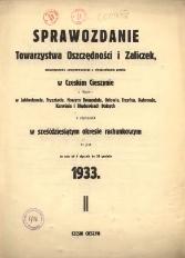 Sprawozdanie Towarzystwa Oszczędności i Zaliczek, Stowarzyszenia Zarejestrowanego z Nieograniczoną Poręką w Czeskim Cieszynie, 1933