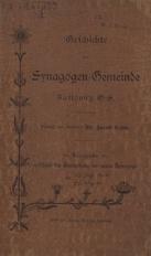Geschichte der Synagogen-Gemeinde Kattowitz O.-S.