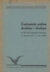 Ćwiczenia wolne druhów i druhen na VIII Zlot Sokolstwa Polskiego w Katowicach w roku 1937