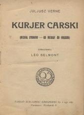 Kuryer carski. (Michał Strogow - Od Moskwy do Irkucka)