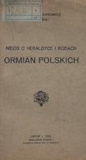 Nieco o heraldyce i rodach Ormian polskich
