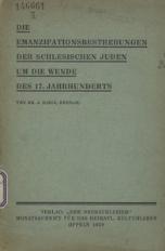 Die Emanzipationsbestrebungen der schlesischen Juden um die Wende des 17. Jahrhunderts