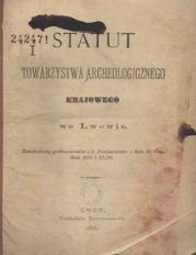 Statut Towarzystwa Archeologicznego Krajowego we Lwowie
