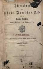 Adressbuch der Stadt Beuthen O.S. und des Dorfes Rossberg einschliesslich Guretzko. 3. Jg.