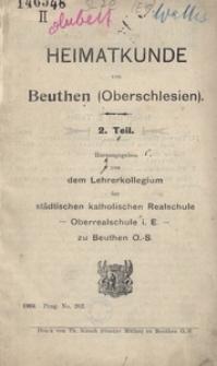 Heimatkunde von Beuthen (Oberschlesien). 2. Teil