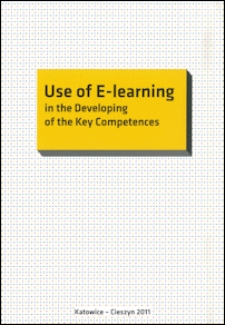 Use of E-learning in the developing of the key competences : monograph