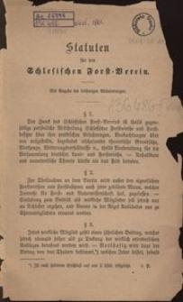 Statuten für den Schlesischen Forst- Verein. Mit Angabe er bisherigen Abänderungen