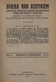 Opieka nad Dzieckiem : czasopismo, poświęcone ochronie macierzyństwa, opiece nad dziećmi i młodzieżą, 1928, R. 6, nr 5