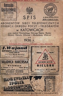 Spis abonentów sieci telefonicznych Dyrekcji Okręgu Poczt i Telegrafów w Katowicach oraz central niemieckiego Górnego Śląska: Beuthen (Bytom), Gleiwitz (Gliwice) i Hindenburg (Zabrze) na 1936 r.