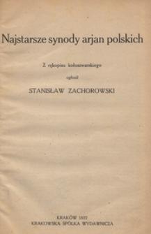 Najstarsze synody arjan polskich. Z rękopisu kołoszwarskiego
