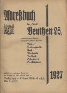 Adreßbuch der Stadt Beuthen OS. einschlisslich der zum Landkreis Beuthen OS. gehorenden Gemeinden Bobrek, Fridrichswille, Karf, Miechowitz, Rokittnitz, Schomberg, Stollarzowitz 1927