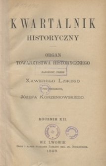 Kwartalnik Historyczny. R 12 (1898)