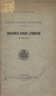 Rzeźba z kości słoniowej XI wieku i najstarsze książki liturgiczne w Polsce