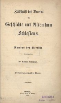Zeitschrift des Vereins für Geschichte und Alterthum Schlesiens, 1889, Bd. 23