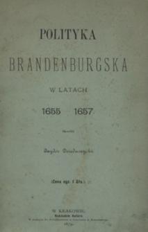 Polityka brandenburgska podczas wojny polsko-szwedzkiej w latach 1655-1657
