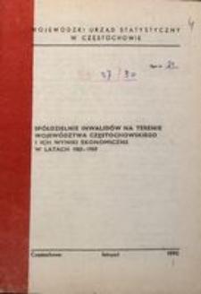 Spółdzielnie inwalidów na terenie województwa częstochowskiego i ich wyniki ekonomiczne w latach 1985-1989