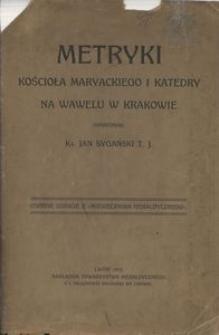 Z dawnych metryk Kościoła Maryackiego w Krakowie