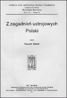 Z zagadnień ustrojowych Polski
