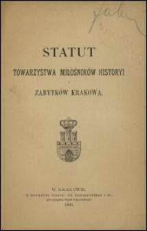 Statut Towarzystwa Miłośników Historyi i Zabytków Krakowa