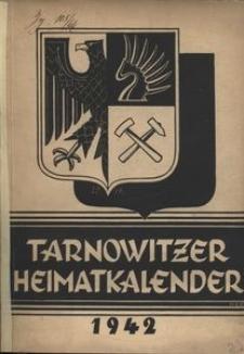 Tarnowitzer Heimatkalender für den Landkreis Beuthen-Tarnowitz, 1942