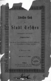 """Adressen-Buch der Stadt Teschen / vom Vereine """"Schülerlade"""", 1886"""