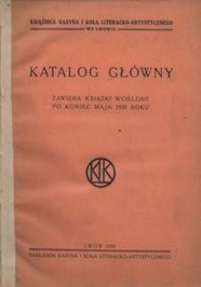 Katalog główny. Zawiera książki wcielone po koniec maja 1930 roku