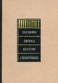Duchowe źródła kultury cieszyńskiej : katalog wystawy