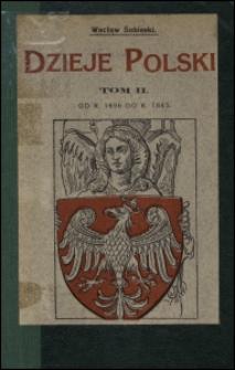 Dzieje Polski od r. 1696 do r. 1865. T. 2