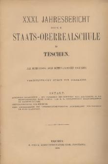 Jahresbericht der k. k. Staats-Oberrealschule in Teschen, 1903/1904