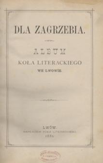 Dla Zagrzebia. Album Koła Literackiego we Lwowie