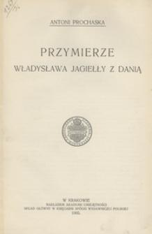 Przymierze Władysława Jagiełły z Danią
