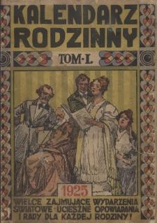Wielki Kalendarz Rodzinny na Rok 1925, T. 1